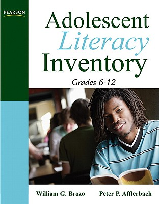 Adolescent Literacy Inventory By Brozo, William G./ Afflerbach, Peter P./ Gaskins, Courtney (CON)