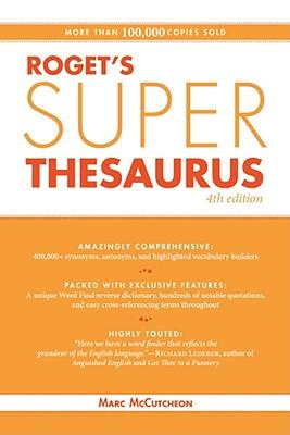Roget's Super Thesaurus By McCutcheon, Marc
